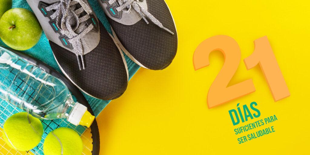 21 días, suficientes para ser saludable