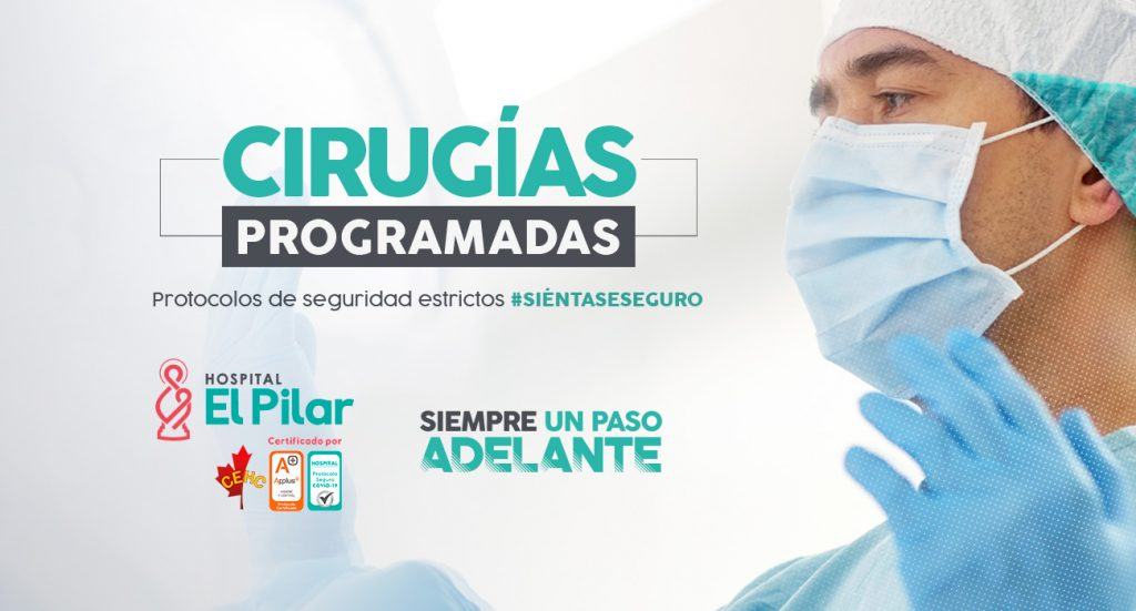Hospital El Pilar sigue rigurosamente los protocolos para realizar cirugías electivas durante la pandemia