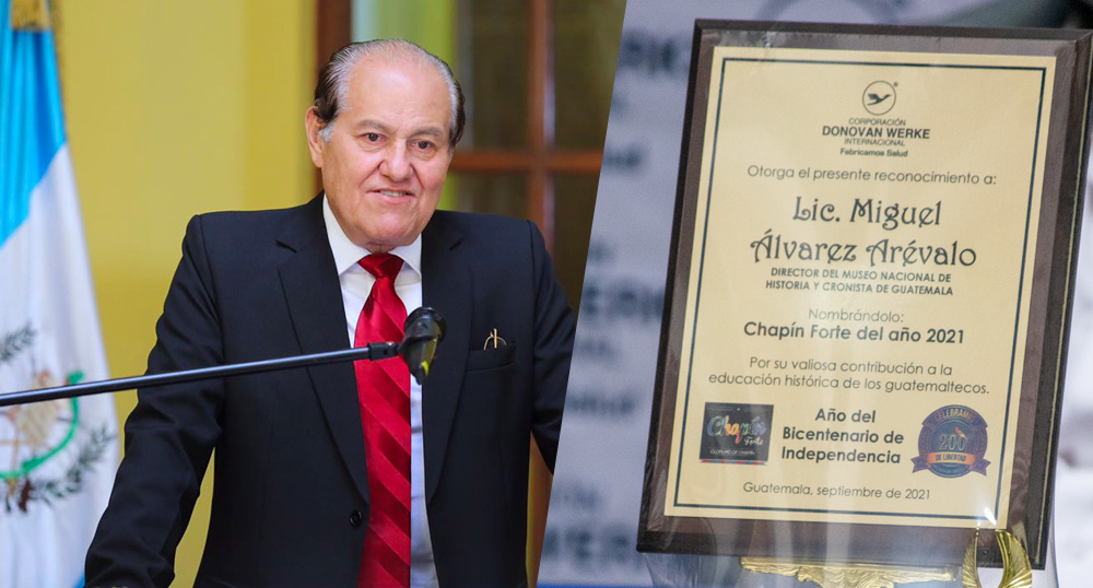 Licenciado Miguel Alvaréz Arévalo, Chapín Forte